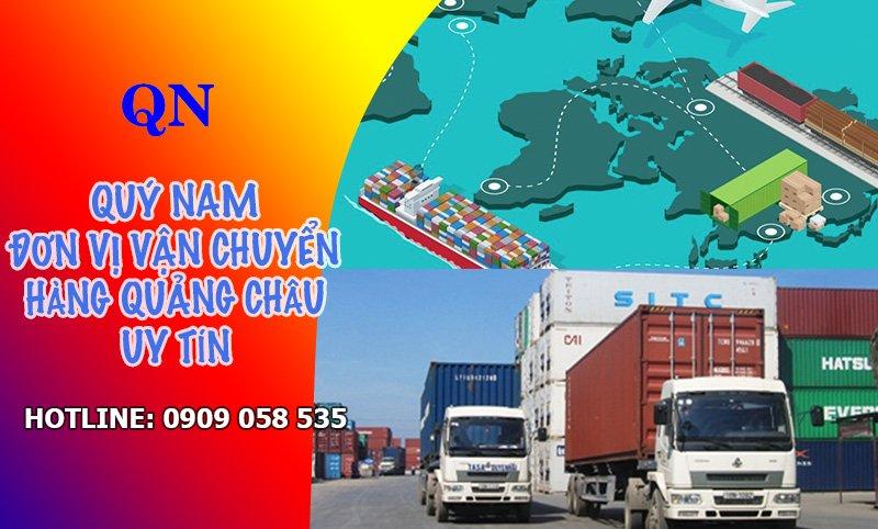 Quý Nam - Đơn vị vận chuyển và nhập hàng Quảng Châu uy tín