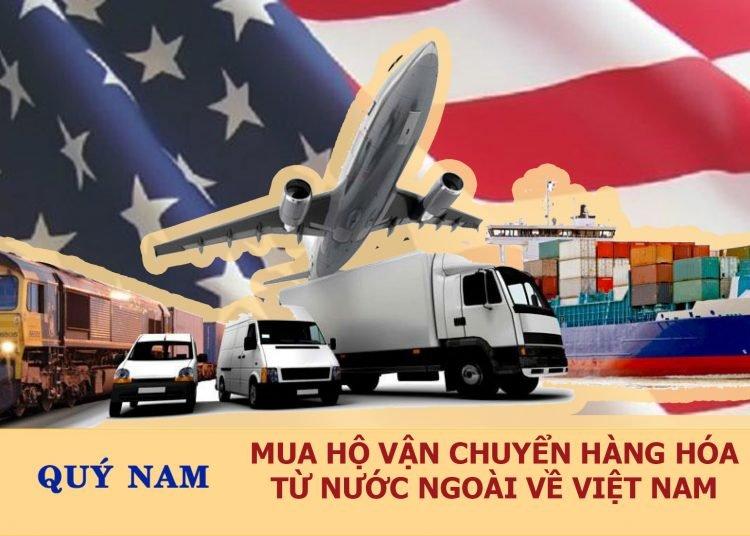 Quý Nam nhận mua hộ và vận chuyển hàng Mỹ về Việt Nam an toàn
