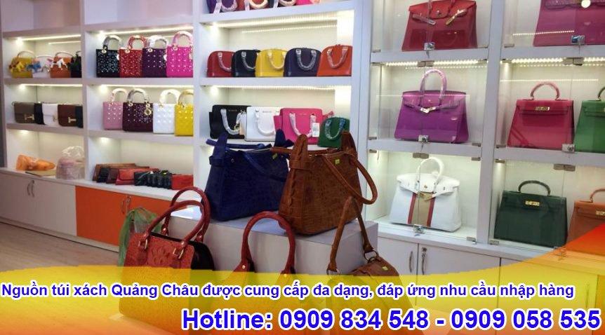 Nguồn túi xách Quảng Châu được cung cấp đa dạng, đáp ứng nhu cầu nhập hàng