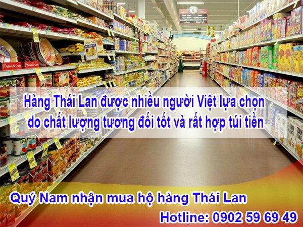 Hàng Thái Lan được nhiều người Việt lựa chọn do chất lượng tương đối tốt và rất hợp túi tiền