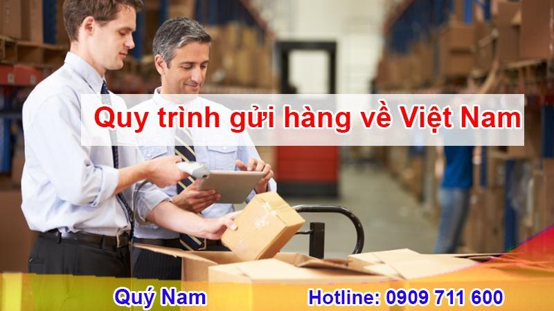 Quy trình gửi hàng về Việt Nam rõ ràng