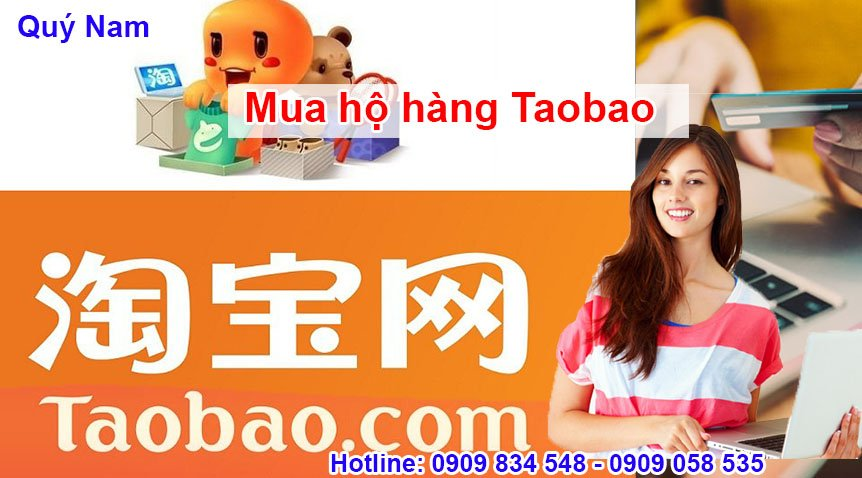 Mua hộ trên Taobao cùng Quý Nam