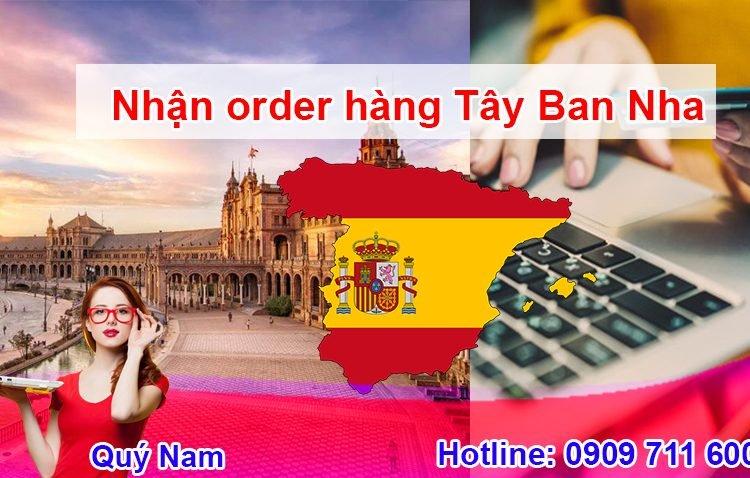 Nhận order hàng Tây Ban Nha