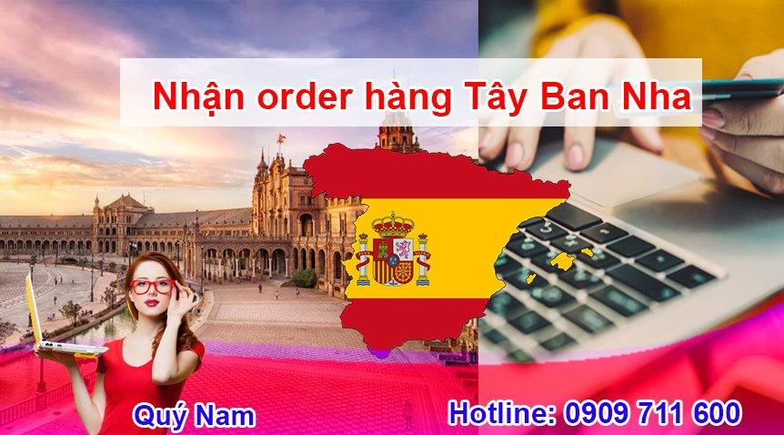 Dịch vụ order Tây Ban Nha từ A-Z của Quý Nam