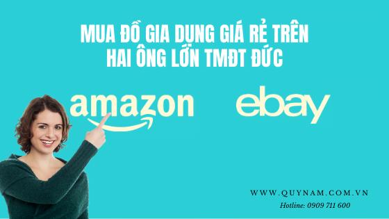 Amazon và eBay của Đức có bán đồ gia dụng giá rẻ