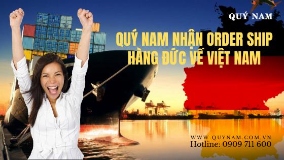 Quý Nam nhận order ship hàng Đức về Việt Nam