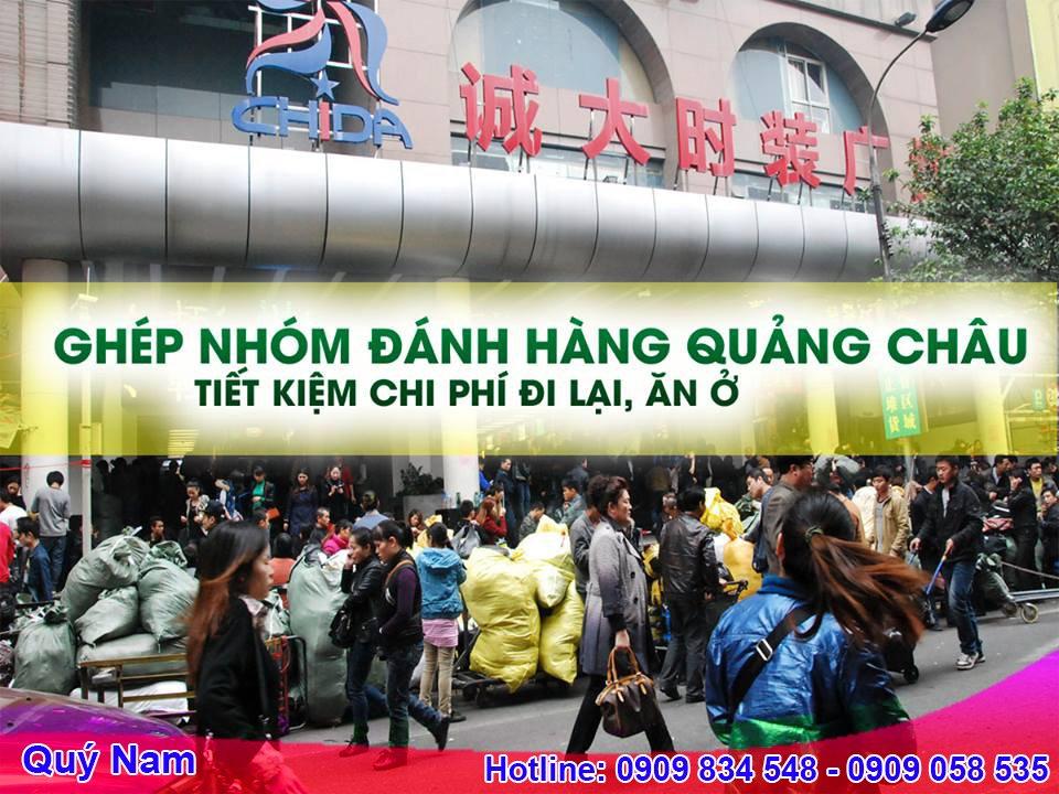 Nên ghép nhóm khi đi đánh hàng Quang Châu để tiết kiệm chi phí