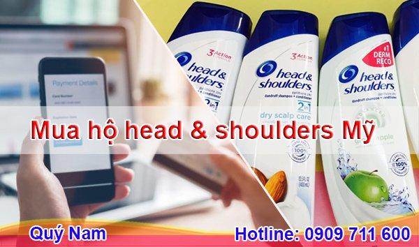 Quý Nam đem đến dịch vụ mua đặt hộ Head and Shoulder Mỹ uy tín